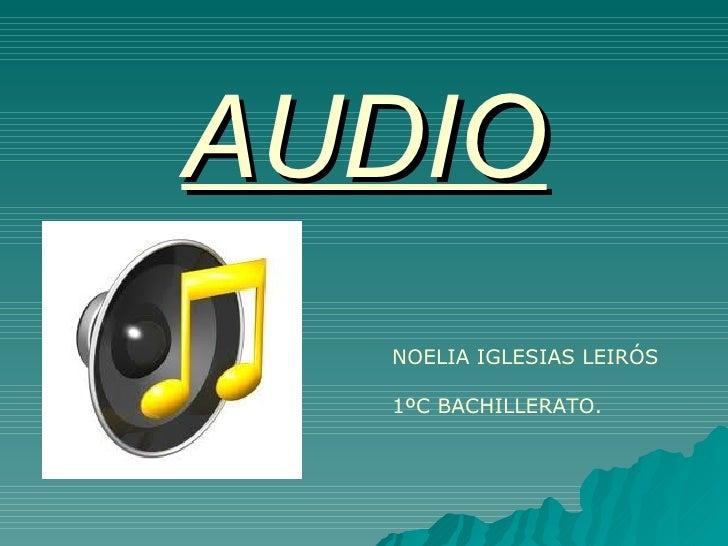 AUDIO  NOELIA IGLESIAS LEIRÓS  1ºC BACHILLERATO.