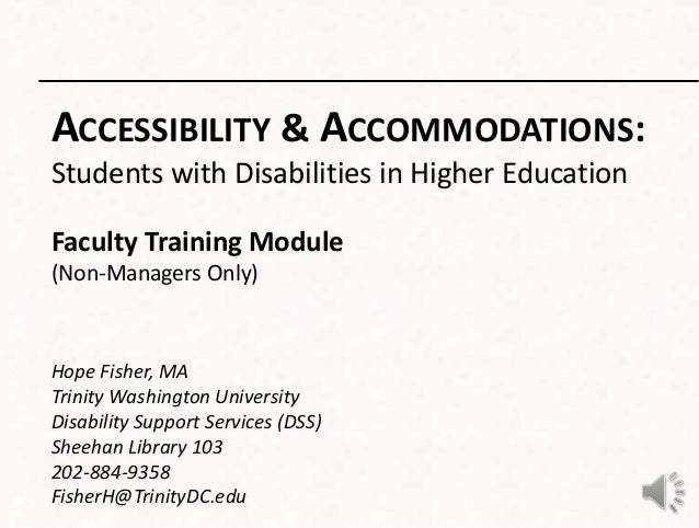 ACCESSIBILITY & ACCOMMODATIONS:Students with Disabilities in Higher EducationFaculty Training Module(Non-Managers Only)Hop...