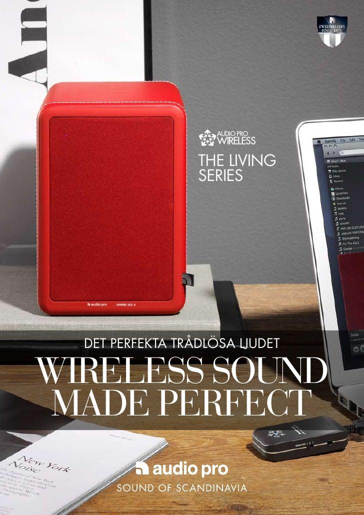 the living                  series  det perfekta trådlösa ljudetwireless sound made perfect