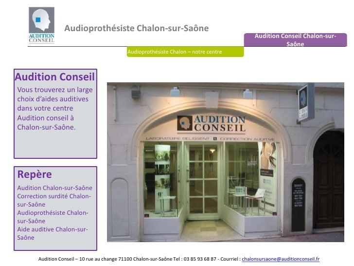 Audioprothésiste Chalon-sur-Saône <br />Audition Conseil Chalon-sur-Saône<br />Audioprothésiste Chalon – notre centre<br /...