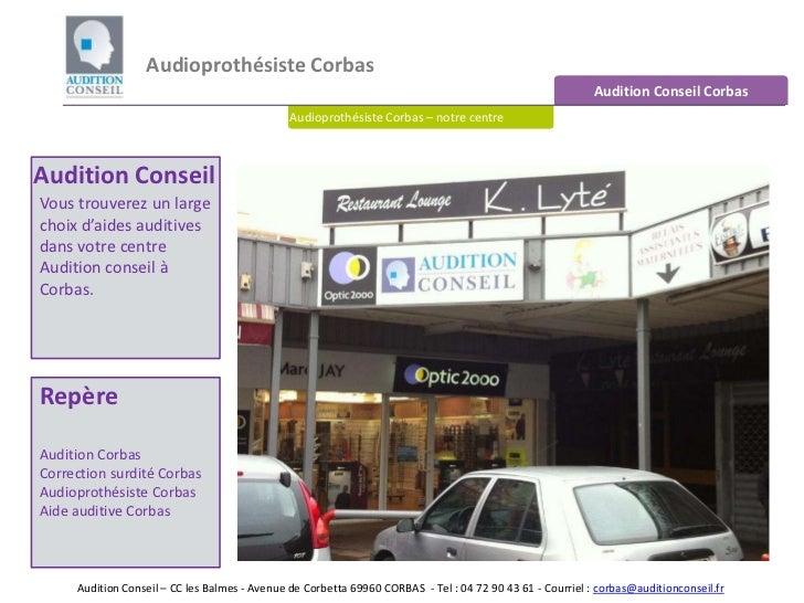 Audioprothésiste Corbas <br />Audition Conseil Corbas<br />Audioprothésiste Corbas – notre centre<br />Audition Conseil<br...