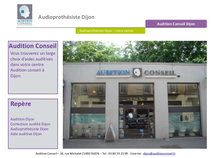 Audioprothésiste Dijon <br />Audition Conseil Dijon<br />Audioprothésiste Dijon – notre centre<br />Audition Conseil<br />...