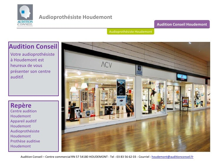 Audioprothésiste Houdemont<br />Audition Conseil Houdemont<br />Audioprothésiste Houdemont – notre centre<br />Audition Co...