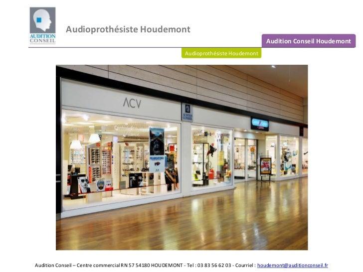 Audioprothésiste Houdemont<br />Audition Conseil Houdemont<br />Audioprothésiste Houdemont<br />Audition Conseil – Centre ...