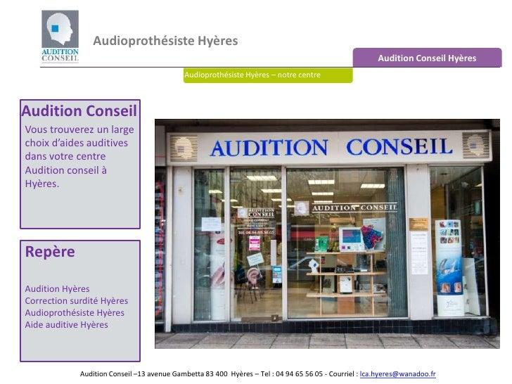 Audioprothésiste Hyères <br />Audition Conseil Hyères<br />Audioprothésiste Hyères – notre centre<br />Audition Conseil<br...