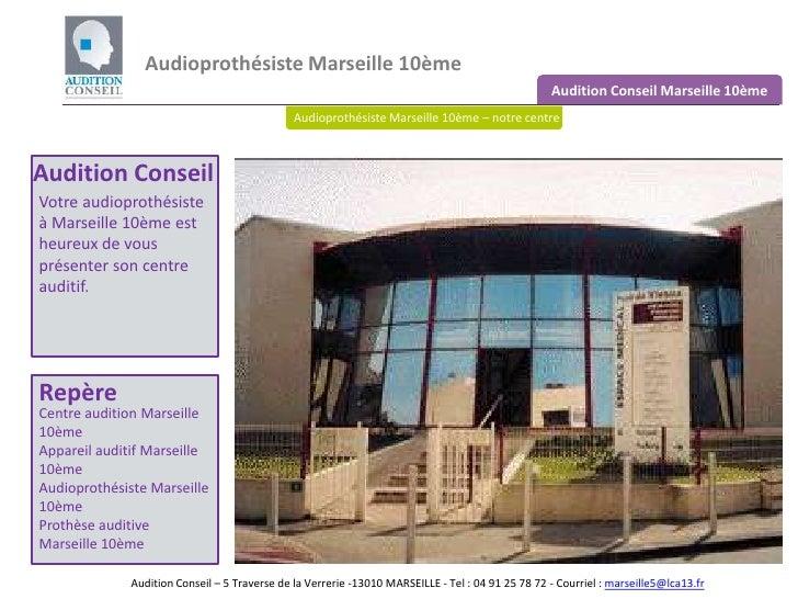 Audioprothésiste Marseille 10ème <br />Audition Conseil Marseille 10ème<br />Audioprothésiste Marseille 10ème – notre cent...