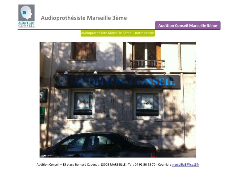 Audioprothésiste Marseille 3ème <br />Audition Conseil Marseille 3ème<br />Audioprothésiste Marseille 3ème – notre centre<...