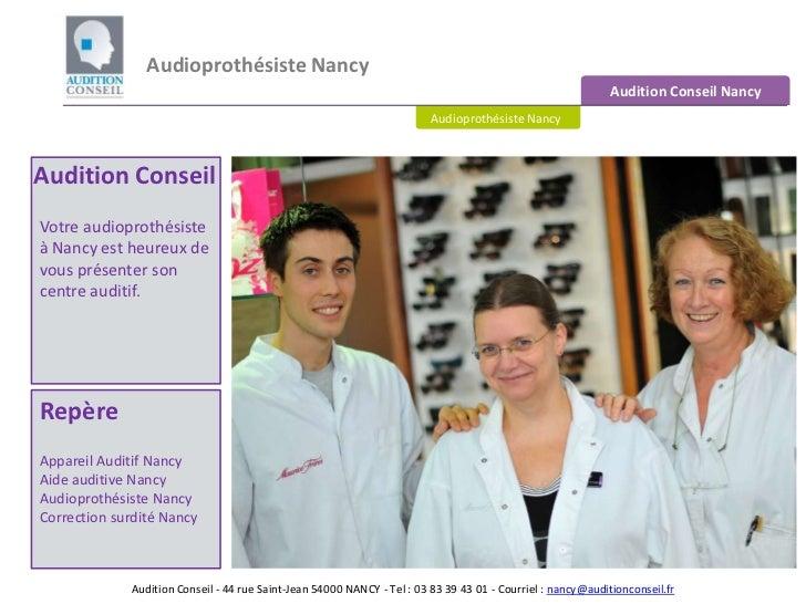 Audioprothésiste Nancy <br />Audition Conseil Nancy<br />Audioprothésiste Nancy<br />Audition Conseil<br />Votre audioprot...