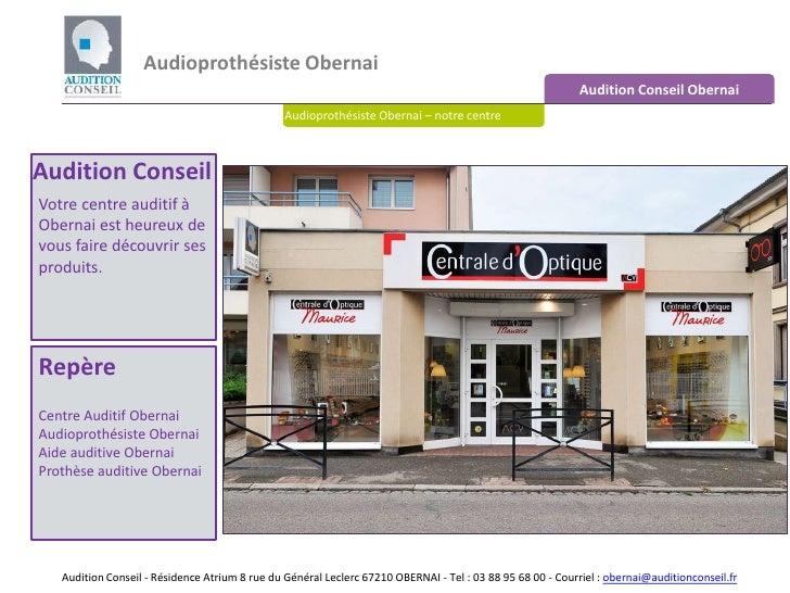 Audioprothésiste Obernai  Audition Conseil Obernai Audioprothésiste Obernai – notre centre Audition Conseil – 17 rue du ma...