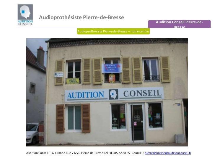 Audioprothésiste Pierre-de-Bresse <br />Audition Conseil Pierre-de-Bresse<br />Audioprothésiste Pierre-de-Bresse – notre c...