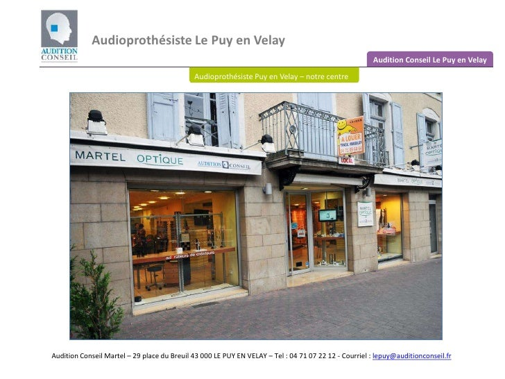 Audioprothésiste Le Puy en Velay<br />Audition Conseil Le Puy en Velay<br />Audioprothésiste Puy en Velay – notre centre<b...