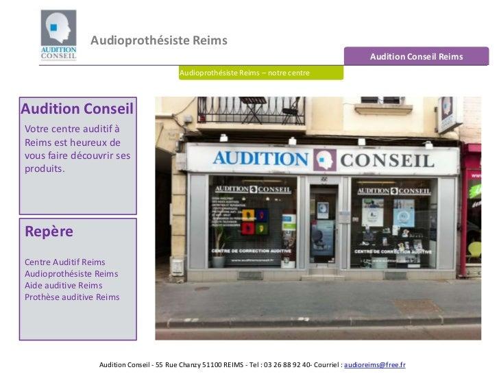 Audioprothésiste Reims <br />Audition Conseil Reims<br />Audioprothésiste Reims – notre centre<br />Audition Conseil<br />...