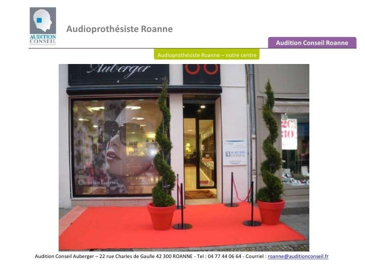 Audioprothésiste Roanne <br />Audition Conseil Roanne<br />Audioprothésiste Roanne – notre centre<br />Audition Conseil Au...