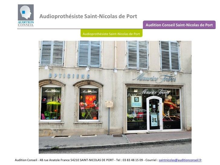Audition Conseil Saint-Nicolas de Port Audioprothésiste Saint-Nicolas de Port Audioprothésiste Saint-Nicolas de Port Audit...