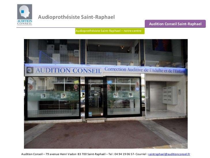 Audioprothésiste Saint-Raphael                                                                                            ...