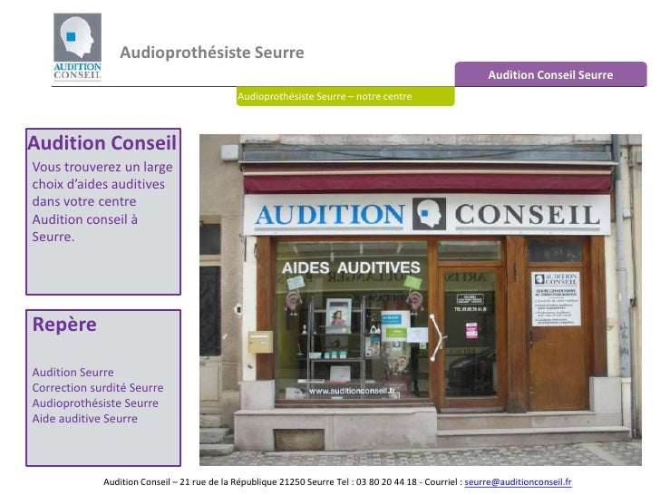 Audioprothésiste Seurre <br />Audition Conseil Seurre<br />Audioprothésiste Seurre – notre centre<br />Audition Conseil<br...