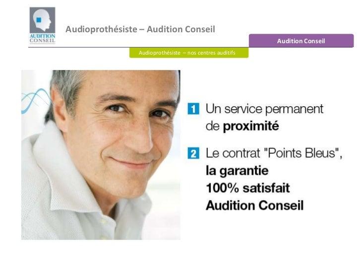 Audioprothésiste – Audition Conseil<br />Audition Conseil<br />Audioprothésiste – nos centres auditifs<br />