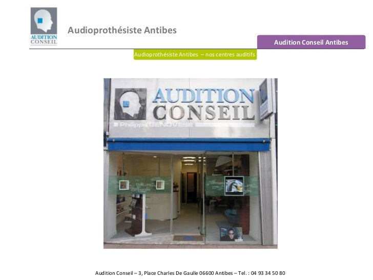 Audioprothésiste Antibes<br />Audition Conseil Antibes<br />Audioprothésiste Antibes  – nos centres auditifs<br />Audition...