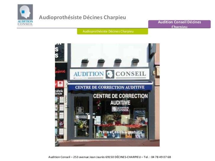 Audioprothésiste DécinesCharpieu<br />Audition Conseil DécinesCharpieu<br />Audioprothésiste DécinesCharpieu<br />Audition...