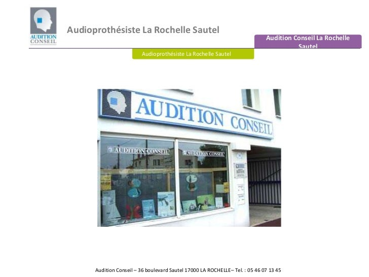 Audioprothésiste La Rochelle Sautel<br />Audition Conseil La Rochelle Sautel<br />Audioprothésiste La Rochelle Sautel<br /...