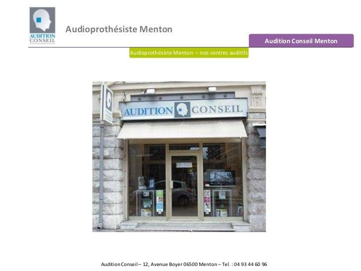 Audioprothésiste Menton<br />Audition Conseil Menton<br />Audioprothésiste Menton  – nos centres auditifs<br />Audition Co...
