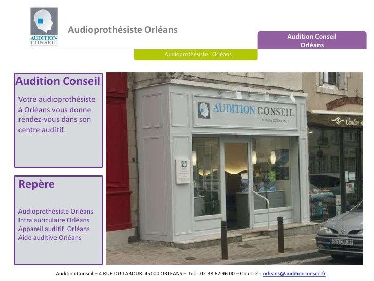 Audioprothésiste Orléans<br />Audition Conseil <br />Orléans<br />Audioprothésiste   Orléans<br />Audition Conseil<br />Vo...