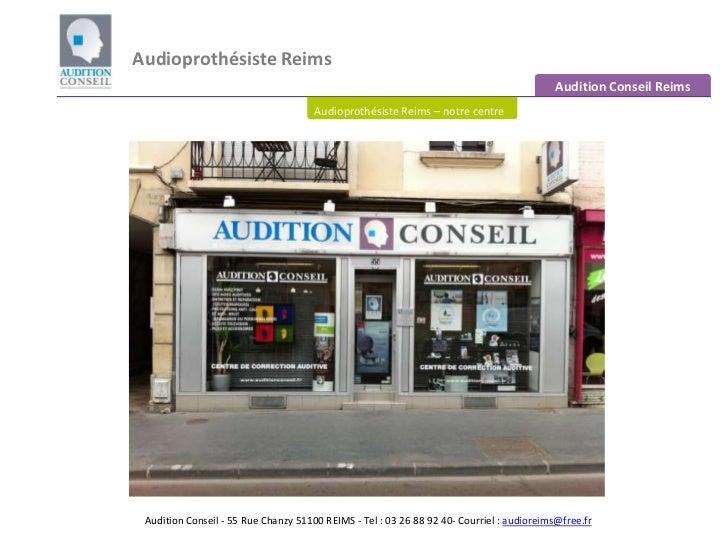Audioprothésiste Reims <br />Audition Conseil Reims<br />Audioprothésiste Reims – notre centre<br />Audition Conseil - 55 ...