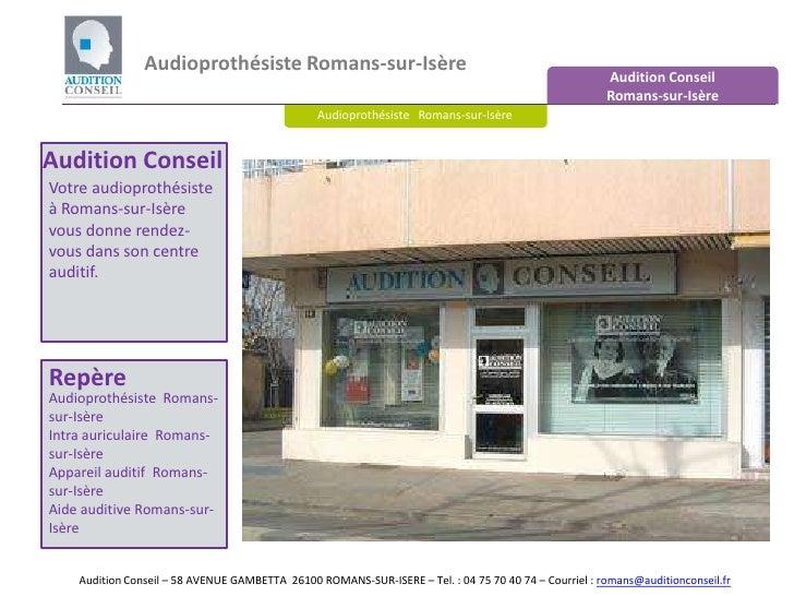 Audioprothésiste Romans-sur-Isère<br />Audition Conseil <br />Romans-sur-Isère<br />Audioprothésiste   Romans-sur-Isère<br...
