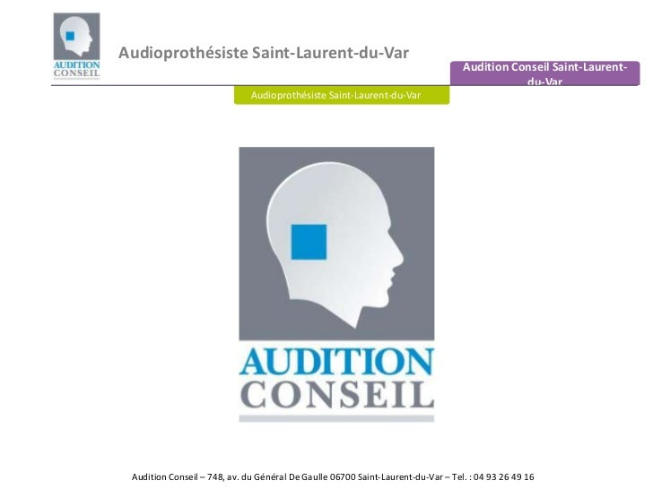 Audioprothésiste Saint-Laurent-du-Var<br />Audition Conseil Saint-Laurent-du-Var<br />Audioprothésiste Saint-Laurent-du-Va...