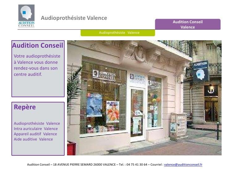 Audioprothésiste Valence<br />Audition Conseil <br />Valence<br />Audioprothésiste   Valence<br />Audition Conseil<br />Vo...