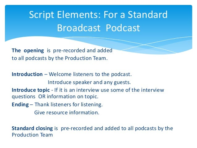 Writing the podcast script bemusing things for Podcast template script
