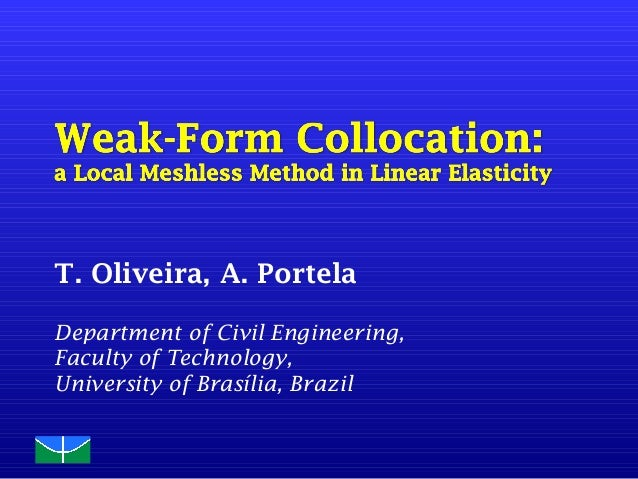 T. Oliveira, A. Portela Department of Civil Engineering, Faculty of Technology, University of Brasília, Brazil