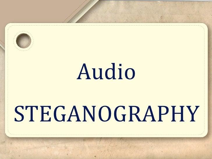 AudioSTEGANOGRAPHY