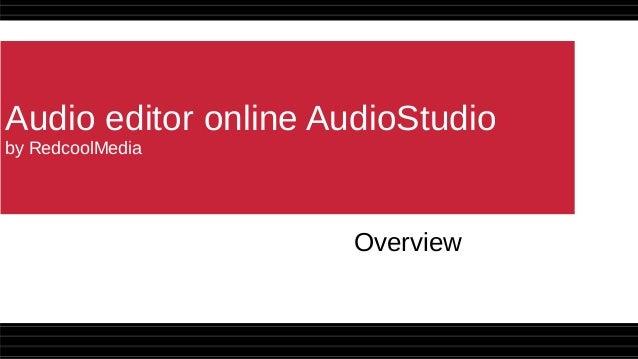 Audio editor online AudioStudio by RedcoolMedia Overview