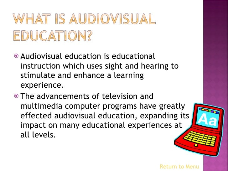 audio visual education essay Audio visual education essay quotes november 12, 2017 college essay document format uk essay outline template microsoft word games essay in english for class 7 urdu.