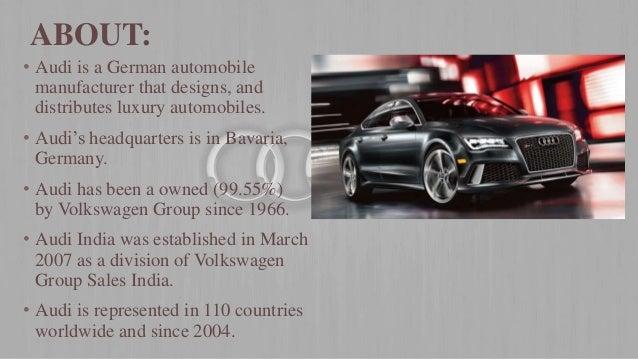 Audi Presentation - Audi worldwide