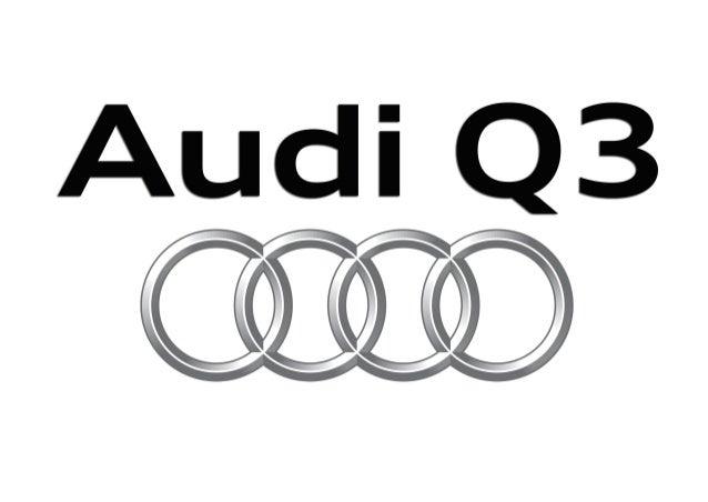 Audi v09-Bild-Korr: 03.11.2014 AudiQ3 Q3Audi Q3 A la vanguardia de la técnica 16.04.15 12:1116.04.15 12:11v61-Text-Korrekt...