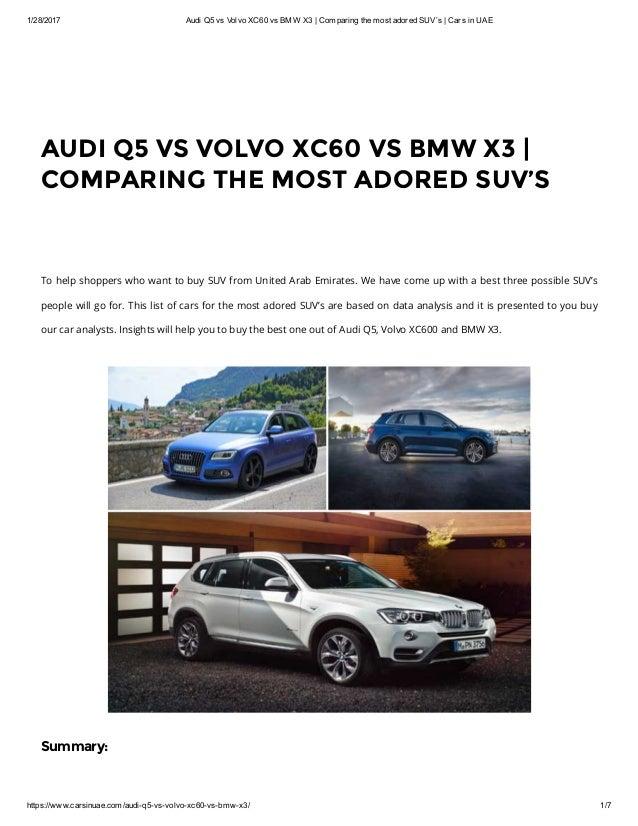 Audi Q5 Vs Volvo Xc60 Vs Bmw X3 Comparing The Most Adored
