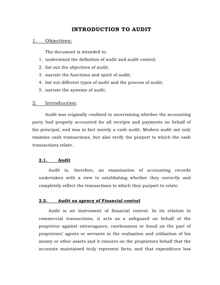INTRODUCTION TO AUDIT1.      Objectives:        The document is intended to:     1. understand the definition of audit and...