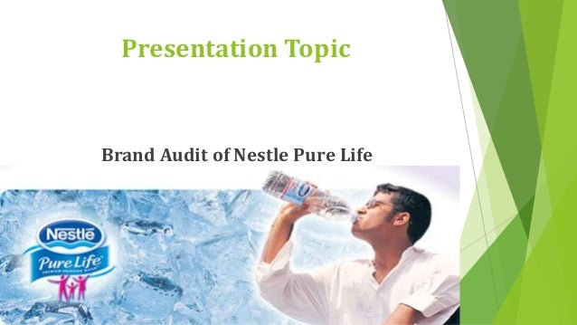 Brand Audit of Nestle Pure Life