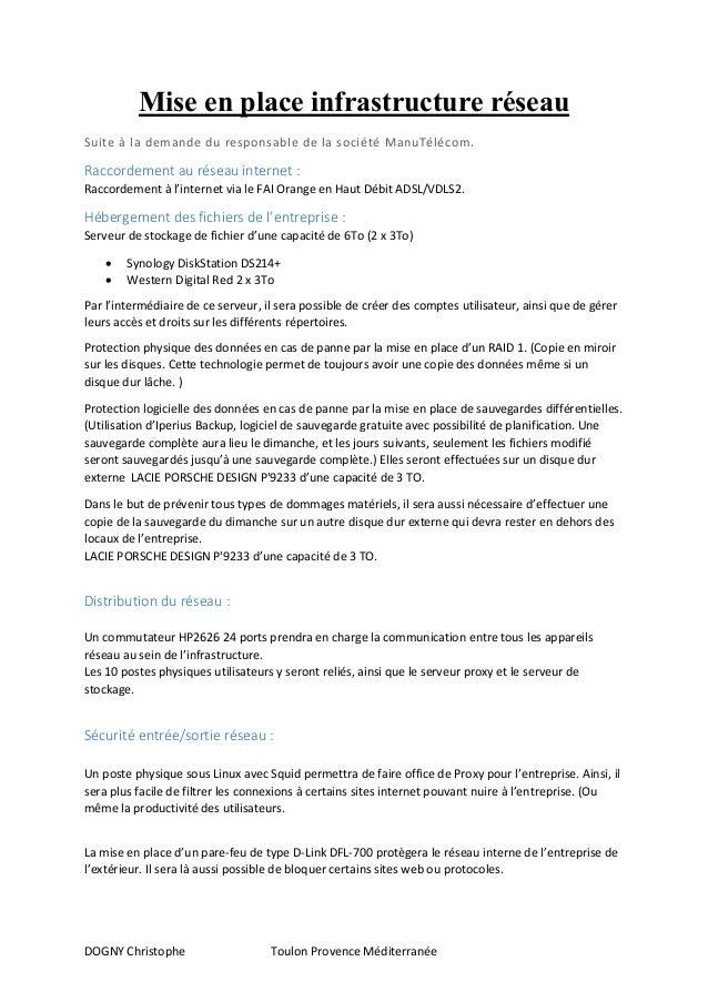 DOGNY Christophe Toulon Provence Méditerranée Mise en place infrastructure réseau Suite à la demande du responsable de la ...