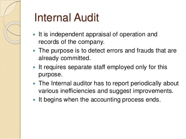purpose of the internal audit The term internal auditor is commonly used in a variety of ways in the public sector for example, some individuals with the title internal auditor are actually elected officials who, for all practical purposes, function as independent auditors conversely, many individuals in the public sector perform one or more of the duties.