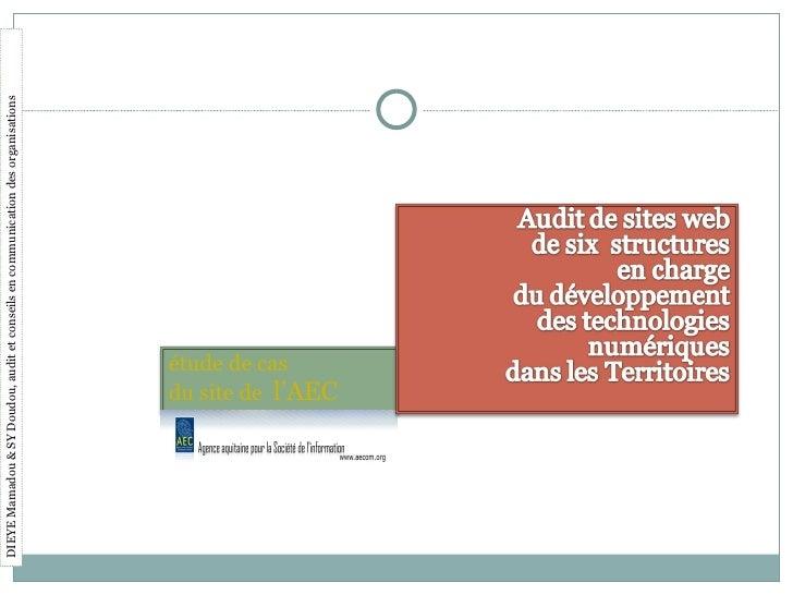 DIEYE Mamadou & SY Doudou, audit et conseils en communication des organisations étude de cas du site de  l'AEC