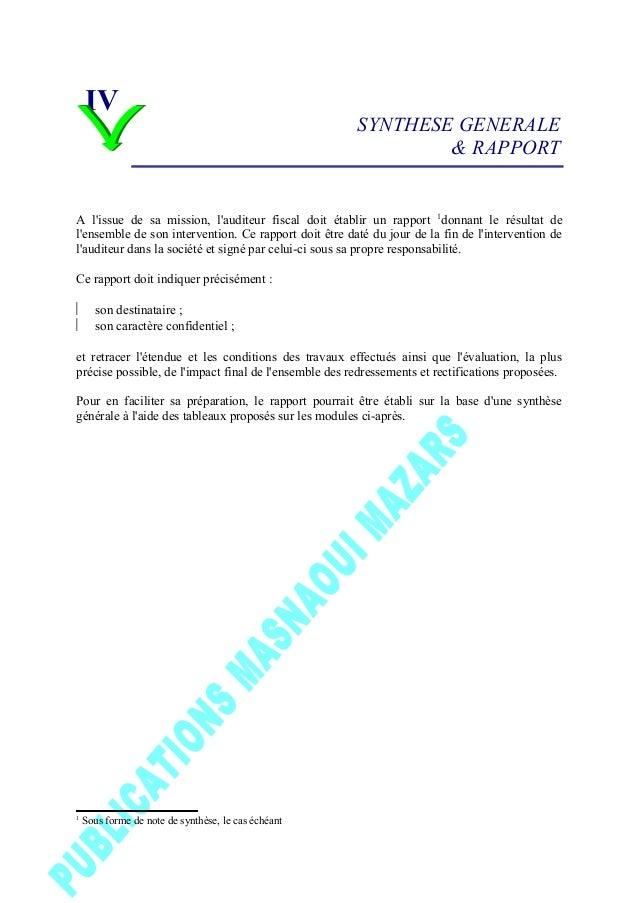SYNTHESE GENERALE & RAPPORT A l'issue de sa mission, l'auditeur fiscal doit établir un rapport 1 donnant le résultat de l'...