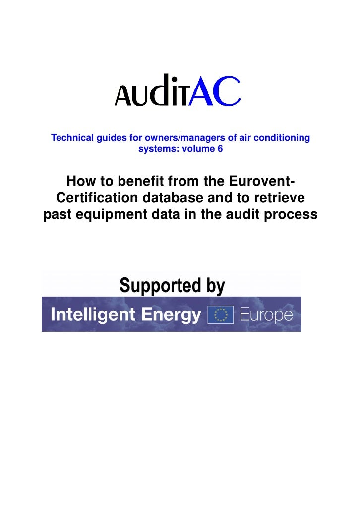 Technical guides for owners/managers of air conditioning                    systems: volume 6   How to benefit from the Eu...