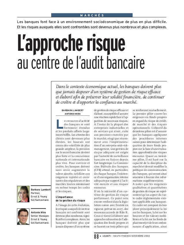 M A R C H É S 88 ● L'AGEFI – HAUTE FINANCE NOVEMBRE 2003 BARBARA LAMBERT ANTONIO MIRA L ES DOMAINES d'activité des banques...
