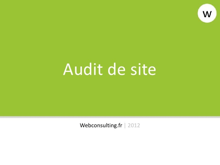 Audit de site  Webconsulting.fr | 2012
