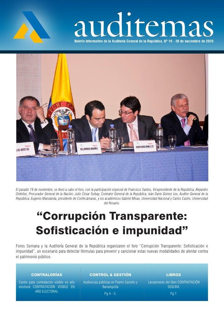 El pasado 19 de noviembre, se llevó a cabo el foro, con la participación especial de Francisco Santos, Vicepresidente de l...