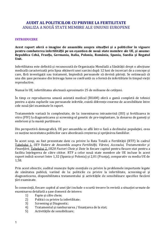 AUDIT AL POLITICILOR CU PRIVIRE LA FERTILITATE ANALIZA A NOUĂ STATE MEMBRE ALE UNIUNII EUROPENE INTRODUCERE Acest raport o...