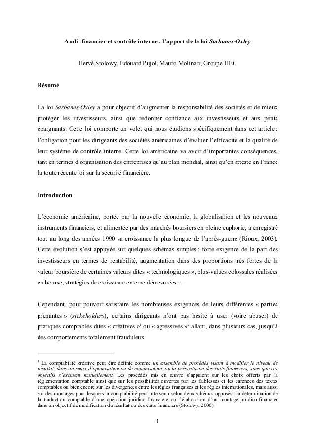 1 Audit financier et contrôle interne : l'apport de la loi Sarbanes-Oxley Hervé Stolowy, Edouard Pujol, Mauro Molinari, Gr...